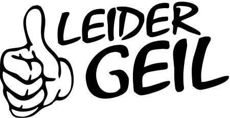 15cm Leider Geil Aufkleber Tuning Sticker Decal Shocker Schrift Styling No15
